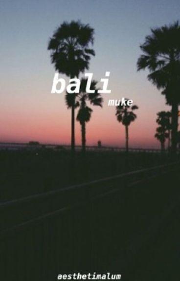 bali::muke✔️