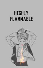Highly Flammable by keithblue