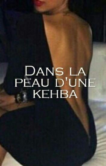 Dans la peau d'une kehba
