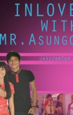 InLove with Mr. Asungot (KathNiel Teen Fiction) by JaszJanTox