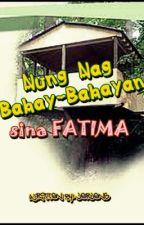 Nang nagbahay bahayan sina FATIMA by JerjensMeow
