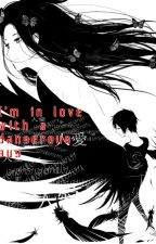'I'm in love with a dangerous guy'(Izaya x reader) by kawaiiAnimu2468