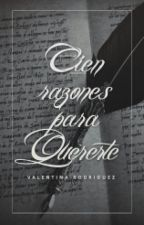 100 Razones Para Quererte by a_dreamer_2