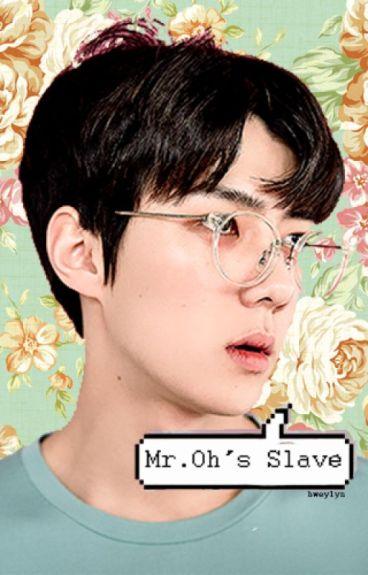Mr.Oh's Slave