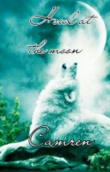 Howl At The Moon ( Camren)