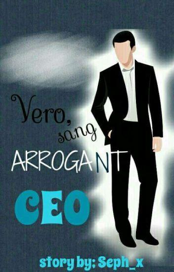 Vero,Sang Arrogant CEO