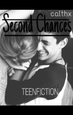 Second Chances by calthx