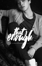 That's Enough ➳ Jimin {Save ME Book #1} by exobxngtan