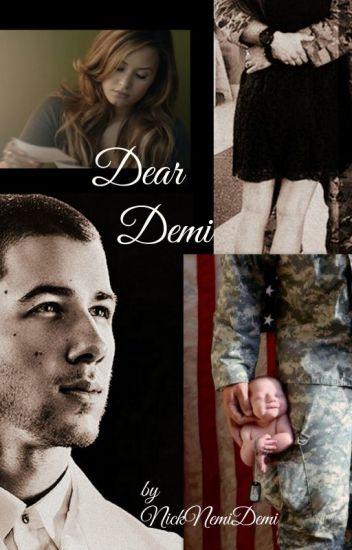 Dear Demi (Sequel to Dear Nick)