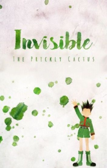 Invisible {GonXReader}