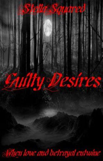 Guilty Desires