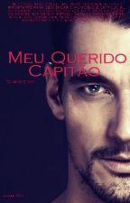Meu Querido Capitão (Romance Gay ) by jovany87