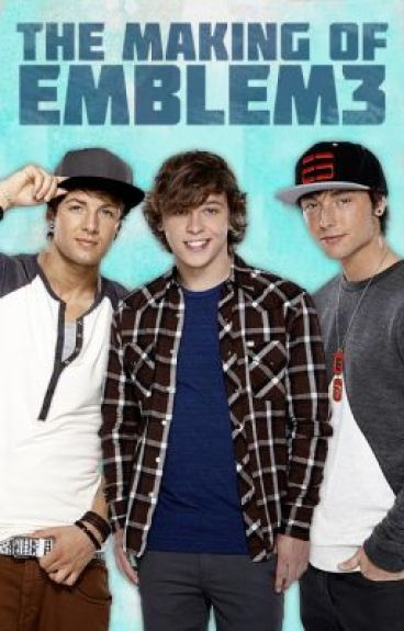 The Making of Emblem3 by Emblem3