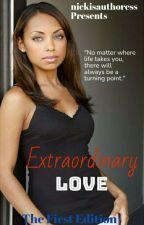 Extraordinary Love by snowflakelove1616
