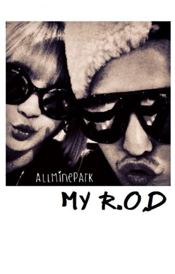 MY R.O.D