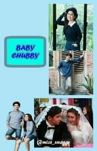BABY CHUBBY