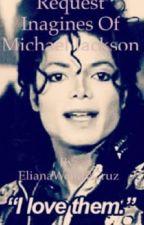 Request Imagines of Michael Jackson by ElianaWendyCruz