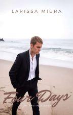 Four Days || J.B ||  by larissamiurasousa