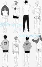 Boyfriends in their Sleepwear[SO!Haikyuu Boys] by mlkpaint