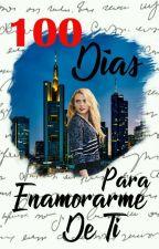 100 Días Para Enamorarme De Ti [ProfesoraYAlumna] by IdemDelAmor