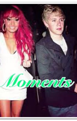Moments (A Leigh-Anne Pinnock and Niall Horan Fan-Fiction)