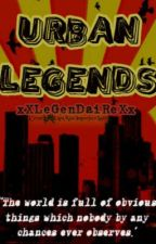 Urban Legends by Legendaire