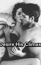 Desire His Climax by Blanklover