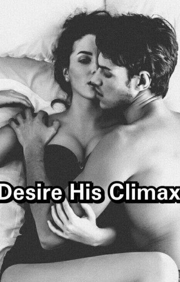 Desire His Climax