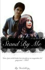 STAND BY ME by nadiahabsy