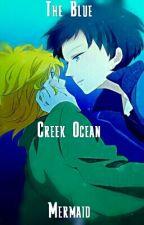 The Blue Creek Ocean Mermaid by ACreekLegend