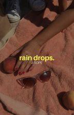 rain drops; by floweryseok
