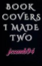 My Book Covers Two by jessmb94