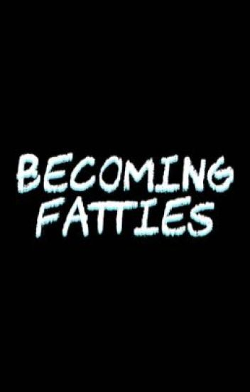 Becoming Fatties - 5SOS