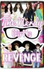 The Nerdy Girls Revenge by Cold_Kittyblue