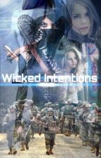 Wicked Intentions - LGBT(girxgirl/boyxboy lesbian and bisexual story) by ilmioamore