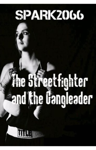 The Streetfighter and the Gangleader