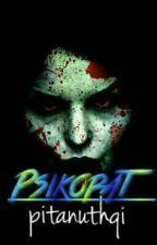 Psikopat (Editing) by PitaNuthqi