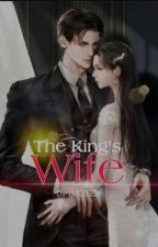 The King's Wife (#Wattys2016) (COMPLETE) by LanderMilesDellomes