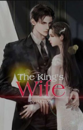 The King's Wife  by LanderMilesDellomes