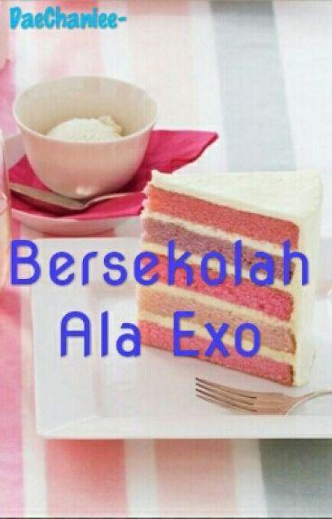 Bersekolah Ala Exo-OT12