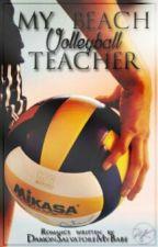 My beach volleyball teacher by DamonSalvatoreMyBabe