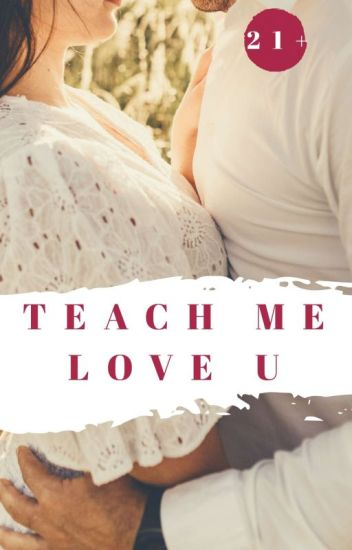 Teach Me to Love U