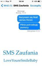 SMS zaufania | N.H | ZAKOŃCZONE by LoveYourSmileBaby