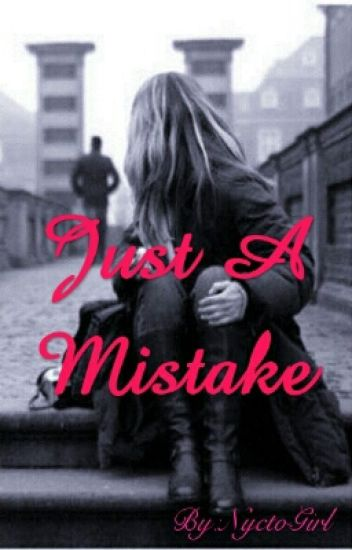 Just A Mistake