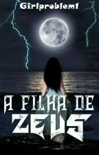 A Filha De Zeus by Klaroline120