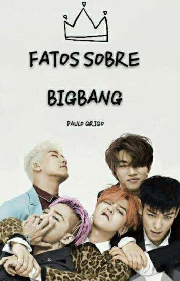 FATOS SOBRE BIGBANG