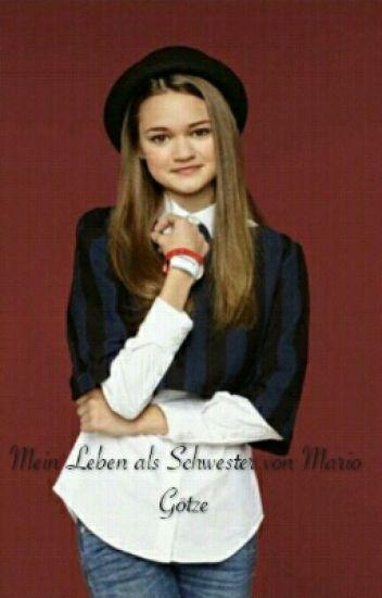 Mein Leben als Schwester von Mario Götze