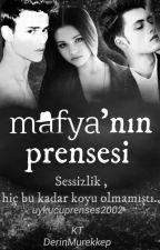 Mafya 'nın Prensesi by bal_arisi