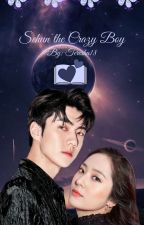Sehun He Crazy Boy (Sehun Fanfiction) by Teresha18