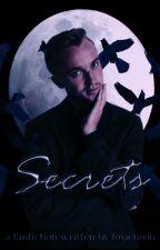 Secrets ~ Draco Malfoy ✔ by foxienoon